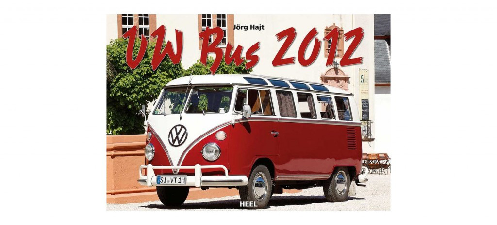 kalender vw bus 2012 heel verlag bringt kalender f r. Black Bedroom Furniture Sets. Home Design Ideas